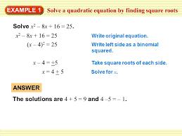 4 7 complete the square 2 solve a quadratic equation