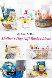 mothers day gift basket ideas mommymoment ca