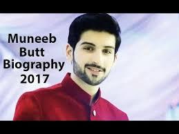 muneeb butt biography  muneeb butt biography 2017