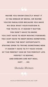 17 best new job quotes new me quotes starting new 10 shonda rhimes quotes that will help you kick butt this week