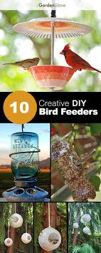 bird feeders that any gardener can make for their feathered buds most of these have tutorials with great step by step instructions and some of these