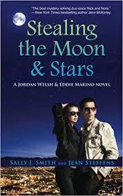 Stealing the Moon & Stars (Jordan Welsh & Eddie Marino): Sally J ...