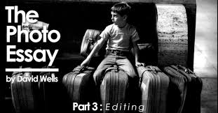 the photo essay editing hunt s photo education the photo essay editing
