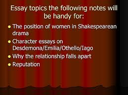 othello the role of women ppt 2 essay