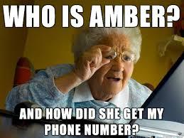 My Grandma Got an Amber-Alert Message Today : AdviceAnimals via Relatably.com