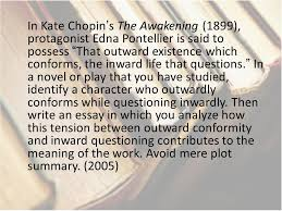 advanced placement literature prompts choose a character from a  in kate chopin s the awakening 1899 protagonist edna pontellier is said to possess