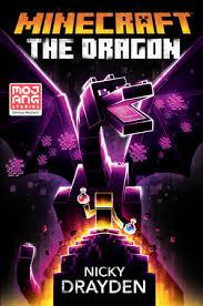 Ender dragon cape for minecraft. Minecraft The Dragon By Nicky Drayden 9780593355732 Penguinrandomhouse Com Books