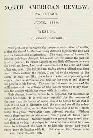 "andrew s story originally titled simply ""wealth"" and published in the north american review in 1889 andrew s essay which begins ""the problem of our age is"