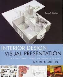 Interior Design Illustrated Third Edition Interior Design Visual Presentation A Guide To Graphics