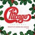 Chicago Christmas: What's It Gonna Be Santa? [LP]