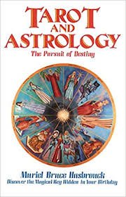 Tarot And Astrology The Pursuit Of Destiny Amazon It