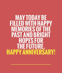Anniversary Quotes And Anniversary Sayings Images About Bright Hopes Simple Anniversary Quote