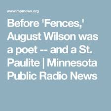 best wilson fences ideas fences by before fences wilson was a poet and a st