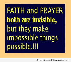 Quotes On Prayer Interesting Faith And Prayer Both Are Invisible But They Make Impossible Things