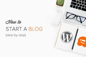 How To Create A Blog How To Start A Wordpress Blog The Right Way In 7 Easy Steps 2019