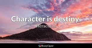Heraclitus Quotes Inspiration Character Is Destiny Heraclitus BrainyQuote