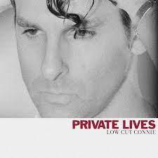 Private Lives - Low Cut Connie: Amazon.de: Musik