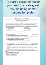 what s new in resume templates when you start creating your own 8 to start a career of doctor you need to create great resume using doctor resume template doctor resume template