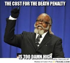 THe cost for the death penalty... - The rent is too damn high Meme ... via Relatably.com