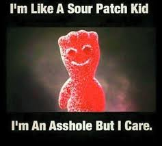 sour patch kids asshole meme - Memepile via Relatably.com