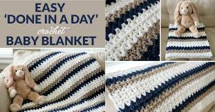 Easy Crochet Baby Blanket Patterns Custom Easy 'Done In A Day' Crochet Baby Blanket Dabbles Babbles