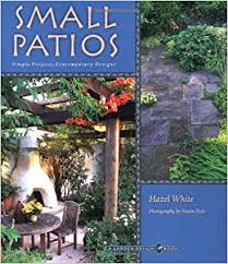 Small Picture Small Patio Gardens Simple Projects Contemporary Designs a