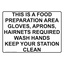 ansi this is a food preparation area gloves sign ane  safe food handling > food prep kitchen safety > sign