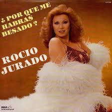 Rocio Jurado - ¿Por Que Me Habras Besado? - Vinyl LP - 1983 - MX - Original