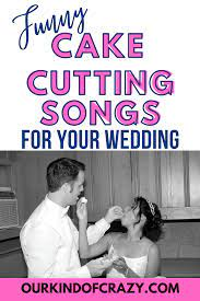 Cake cutting songs are played at a wedding reception while the bride and groom cut their wedding cake. Best Wedding Cake Cutting Songs Ourkindofcrazy Com