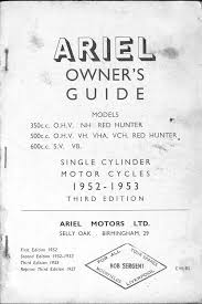 ariel 1952 53 owners guide ariel owners guide nh vh vha vch vb