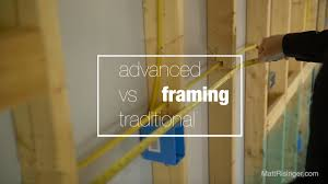 traditional vs advanced framing