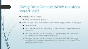 hr metrics workforce analytics nathan hartman phd illinois state giving data context which questions should i ask
