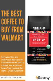 Death wish dark roast ground coffee 1 lb bundle with death wish medium roast whole bean coffee 1 lb world's strongest coffee | usda certified organic, fair trade | arabica and robusta beans 35.03 $ 35. The Best Coffee At Walmart 11 Top Picks For 2021