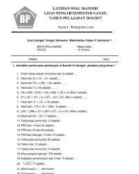 Berikut ini kami akan bagikan soal kelas 6 tema 1 subtema 1 dan kunci jawaban. Soal Dan Jawaban Matematika Kelas 6