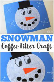 It's like coffee, coffee, coffee, all day long. Coffee Filter Crafts For Kids Coffee Filter Snowman Craft Look We Re Learning