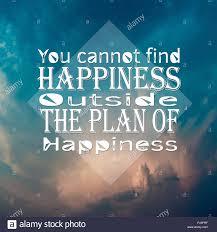 Des Citations Inspirantes Vous Ne Pouvez Pas Trouver Le Bonheur En