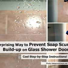 awesome a surprising way to prevent soap s buildup on glass best way to clean shower