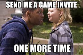 han send me a game invite one more time