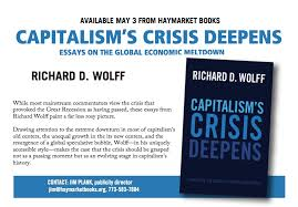 capitalism s crisis deepens essays on the global economic  capitalism s crisis deepens essays on the global economic me own