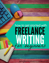 how to lance writing jobs for beginners single moms income want to start making some money as a lance writer while it can take some