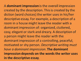the following sentence pays no attention to description ppt  a dominant impression is the overall impression created by the description