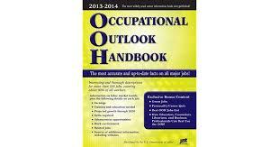 Interesting Jobs List Occupational Outlook Handbook 2013 2014 Occupational