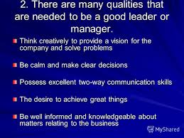Презентация на тему management styles what makes a good  what makes a good leader or manager 3 2