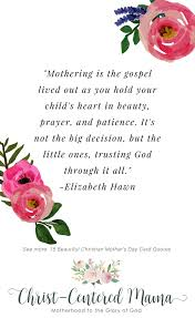 Gospel Quotes Beauteous 48 Beautiful Christian Mother's Day Card Quotes ChristCentered Mama