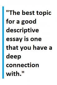 tips for writing a descriptive essay letterpile descriptive writing tips