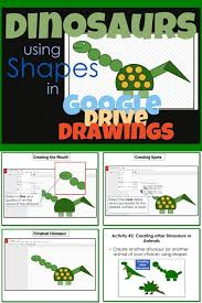 Dotted line, solid line, etc. Google Drive Create A Dinosaur Using Shapes In Google Drawings Tech School Shapes Lessons Kids Technology