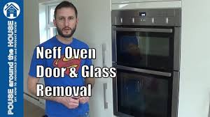 how to remove neff oven door and glass neff oven glass door removal