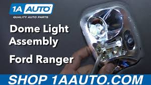 Where Is The Dome Light Switch In A Ford Ranger How To Replace Dome Light Assembly 98 03 Ford Ranger