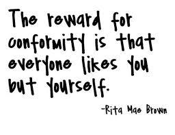 Conformity Quotes Impressive 48 Conform Quotes 48 QuotePrism
