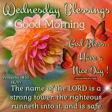 Wednesday Good Morning Quotes Best Of Pin By Robbie McDonald On Wednesday Blessings Pinterest Blessings